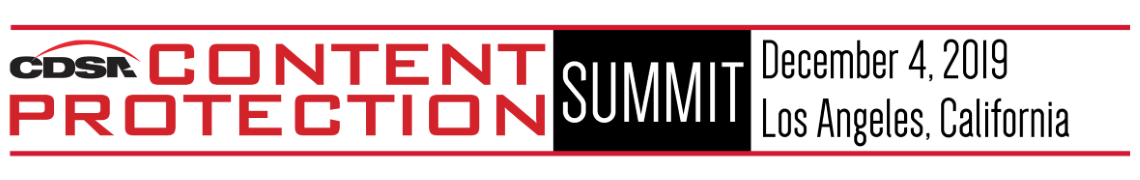 Content Protection Summit 2019