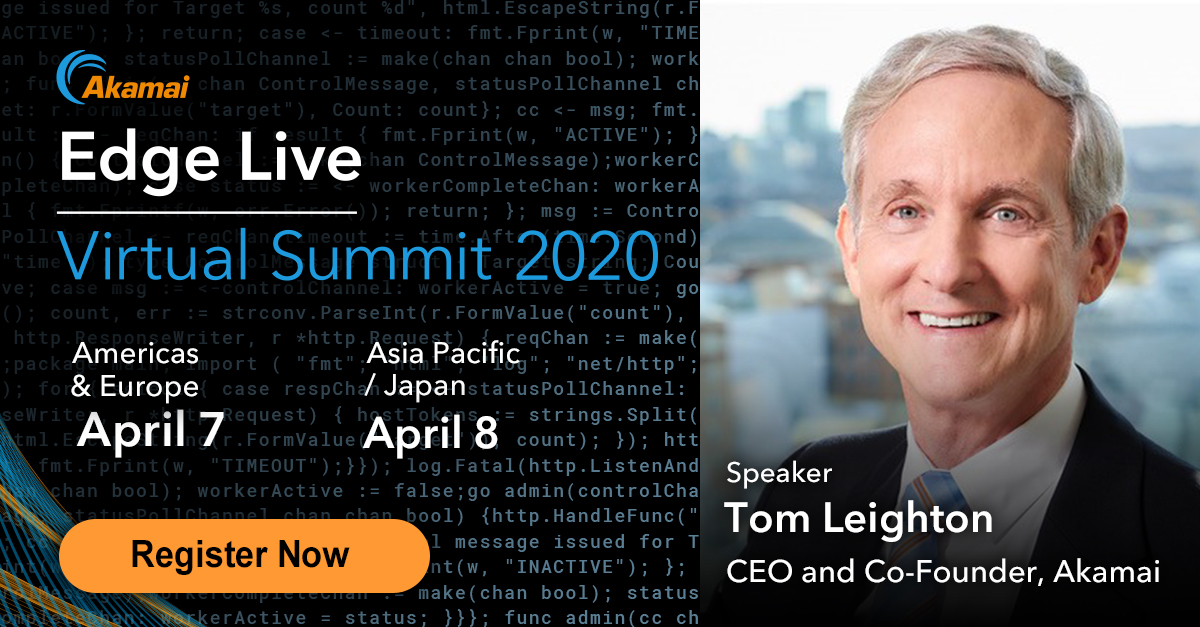 Akamai Edge Live   Virtual Summit 2020