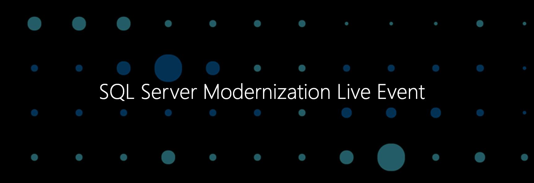Microsoft Azure SQL Server Modernization Live Event
