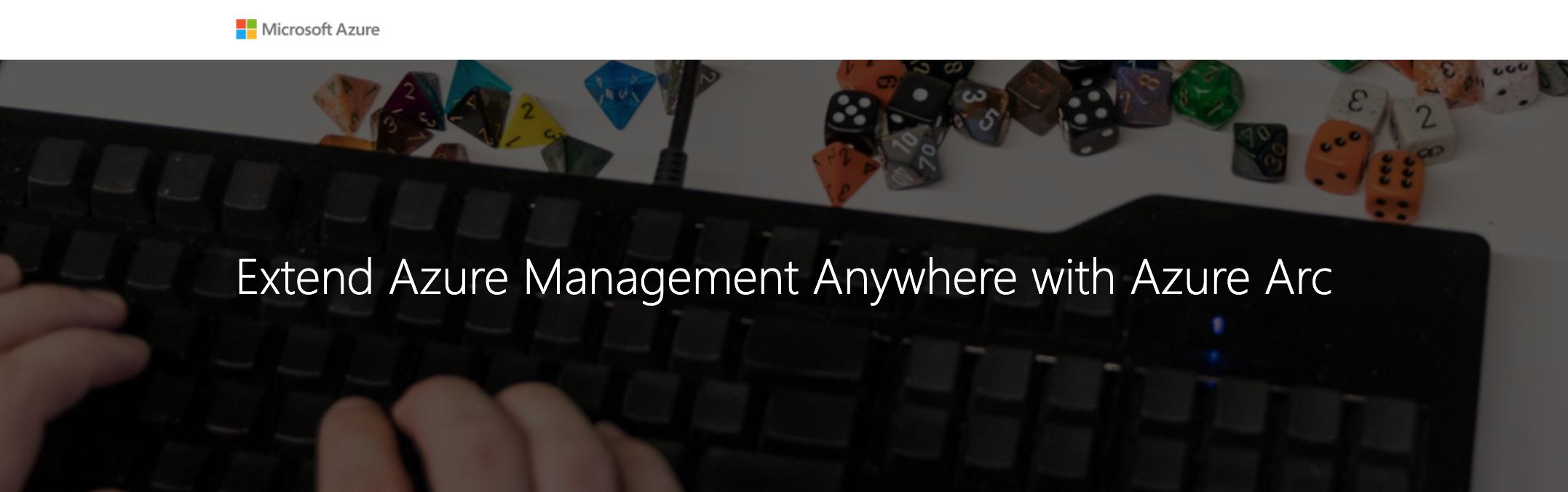 Microsoft Azure Webinar: Extend Azure Management Anywhere with Azure Arc