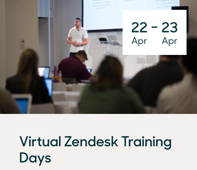 Zendesk Virtual Training Days