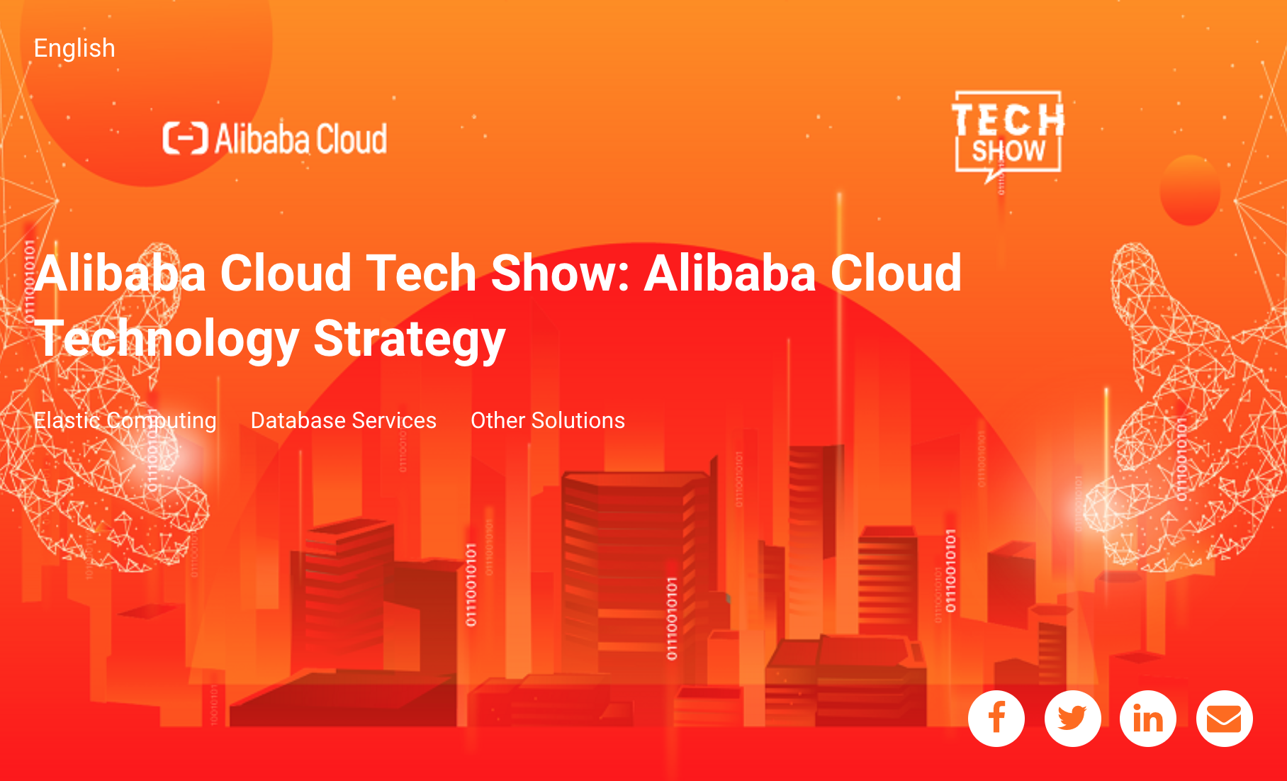 Alibaba Cloud Tech Show: Alibaba Cloud Technology Strategy