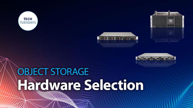 Caringo Webinar: Hardware Selection for Object Storage, Tech Tuesday Webinar