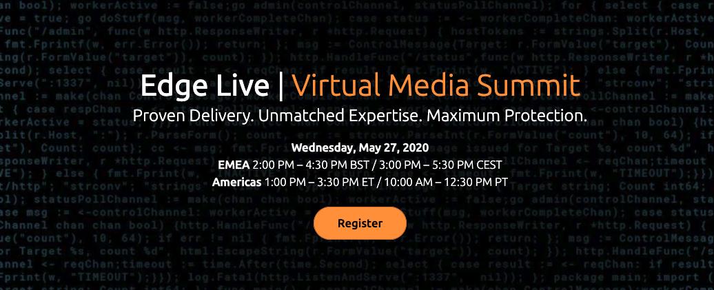 Akamai Webinar: Edge Live – Virtual Media Summit