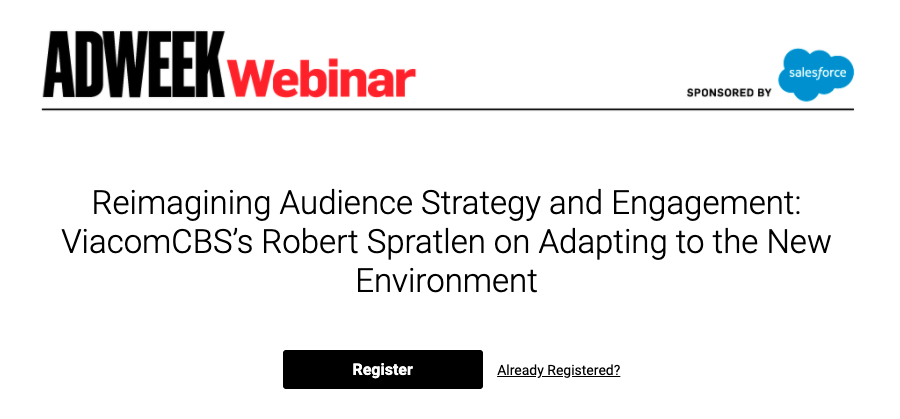 Salesforce Webinar: Reimagining Audience Strategy and Engagement: ViacomCBS's Robert Spratlen on Adapting to the New Environment