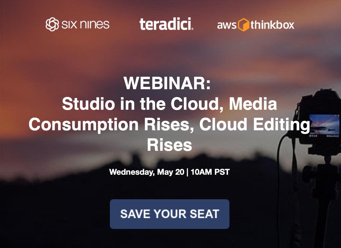 Studio in The Cloud, Media Consumption Rises, Cloud Editing Rises – AWS, Teradici Webinar)