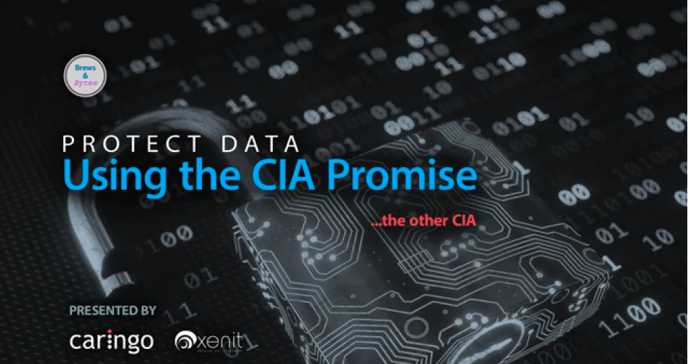Caringo Webinar: Using the CIA promise to protect data (…the other CIA)