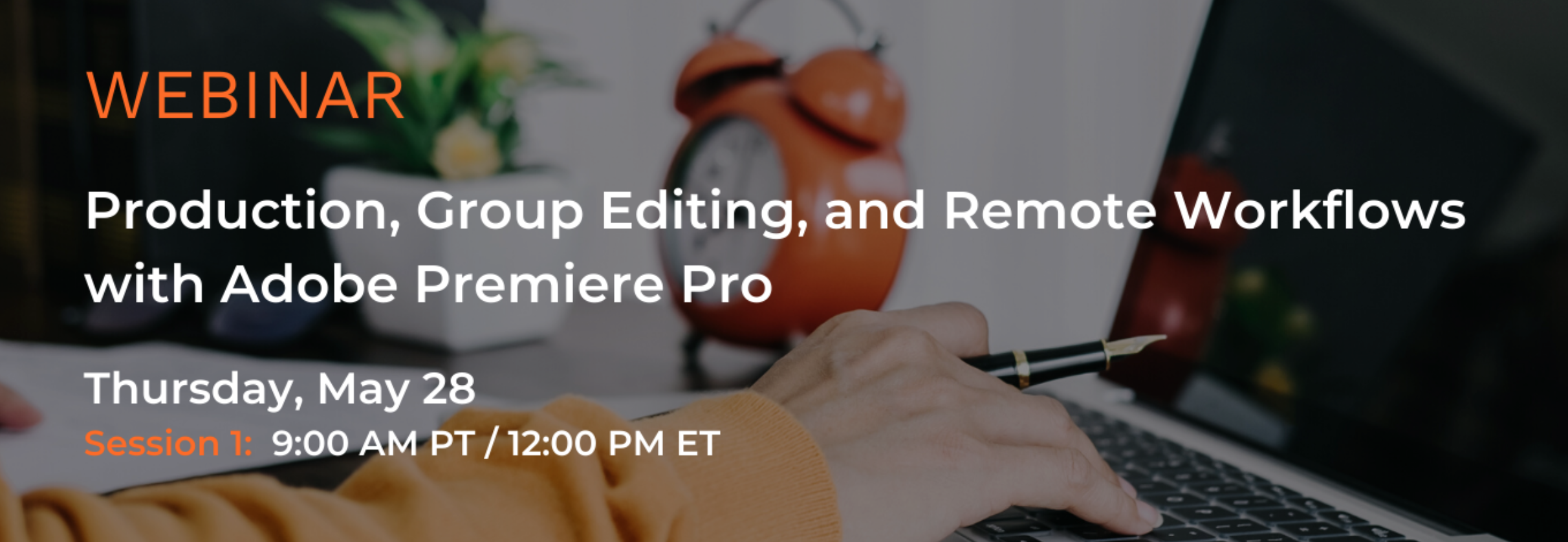EditShare Webinar: Production, Group Editing, and Remote Workflows with Adobe Premiere Pro – Session 1