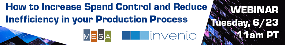 How to increase spend control and reduce inefficiency in your Production process – Invenio Webinar
