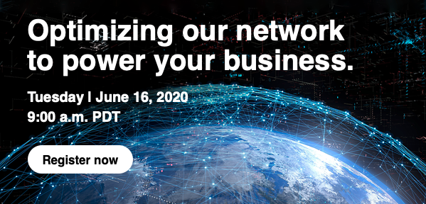 Verizon Media Webinar: Optimizing Our Network to Power Your Business