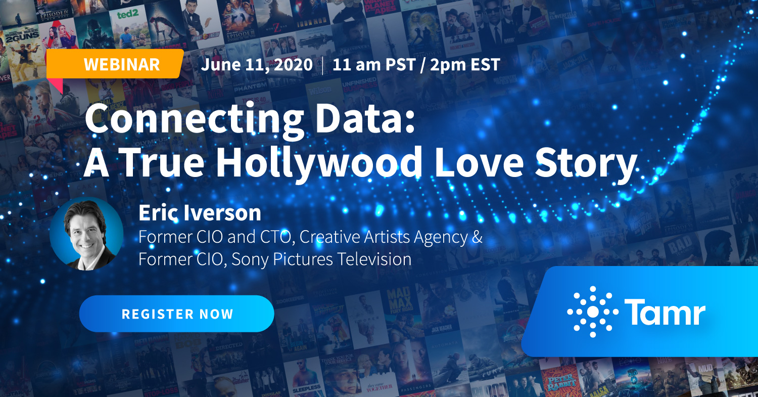 Tamr Webinar: Connecting Data: A True Hollywood Love Story