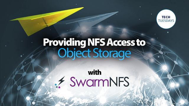 Caringo Webinar: Providing NFS Access to Object Storage Using SwarmNFS
