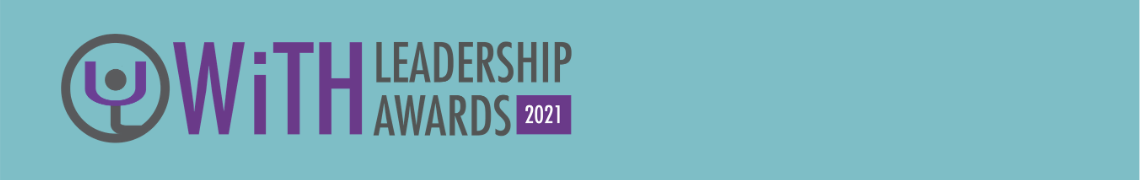 WiTH Leadership Awards 2021